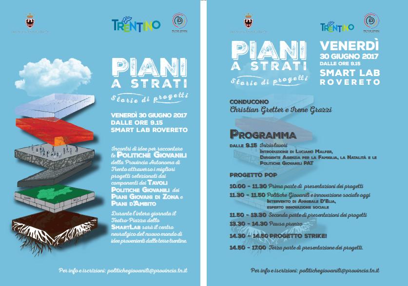Piani a strati l 39 evento dei piani giovani del trentino for Piani a 2 piani