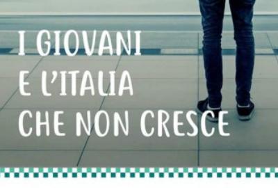 """29.03 – Conferenza """"I giovani e l'Italia che non cresce"""""""