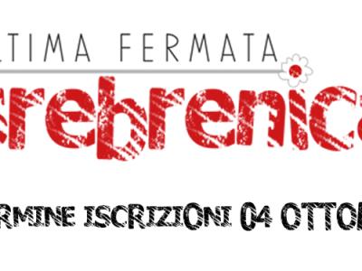Ultima fermata Srebrenica – Termine iscrizioni 4 ottobre